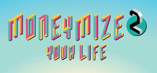 Moneymize 2 Your Life. Edugame di educazione finanziaria